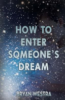 How To Enter Someone S Dream
