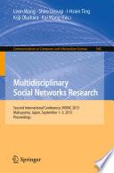 Multidisciplinary Social Networks Research