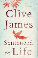 Sentenced To Life: Poems : being james, there are also moments of...