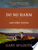 Do No Harm : conversation between the voices of...