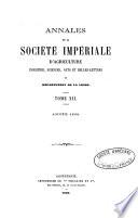 Annales de la Soci  t   d Agriculture  Industrie  Sciences  Arts et Belles Lettres du D  partement de la Loire