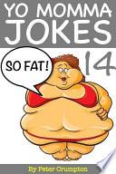 Yo Momma So Fat Jokes 14