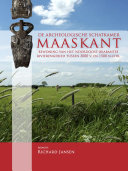 De archeologische schatkamer Maaskant