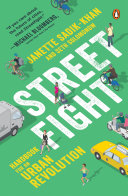 Streetfight : and transformed the streets of one of the...