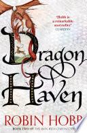Dragon Haven (The Rain Wild Chronicles, Book 2) by Robin Hobb