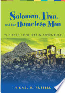 Solomon, Fran, and the Homeless Man