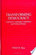 Transforming Democracy