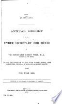 Annual Report of the Under Secretary for Mines to the     Secretary for Mines  Including the Reports of the Wardens  Inspectors of Mines  Government Geologist  Government Analyst  and Other Reports  for the Year     Book PDF