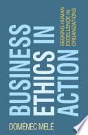 Business Ethics In Action book