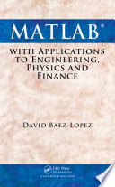 MATLAB with Applications to Engineering  Physics and Finance