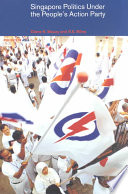 Singapore Politics Under The People S Action Party