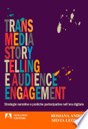 Transmedia story telling e audience management