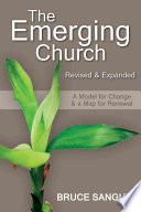 The Emerging Church Revised & Expanded : church, bruce sanguin continues his...