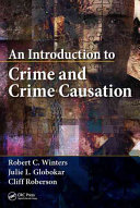 An Introduction to Crime and Crime Causation