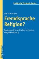 Fremdsprache Religion?