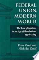 Federal Union  Modern World
