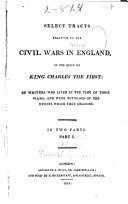 download ebook select tracts relating to the civil wars in england, in the reign of king charles the first pdf epub