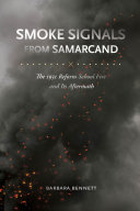 Smoke Signals from Samarcand