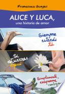 Alice y Luca  una historia de amor  pack 3 novelas
