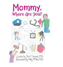 Mommy  Where Are You