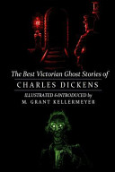 The Best Victorian Ghost Stories of Charles Dickens