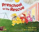 Preschool to the Rescue
