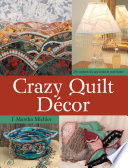 Crazy Quilt D  Cor : area of crazy quilting, now joins...