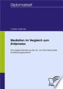 Mediation im Vergleich zum Zivilprozess