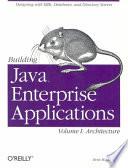 Building Java Enterprise Applications  Architecture