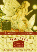 Healing With The Fairies : have a deeply personal relationship...