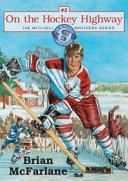 On the Hockey Highway
