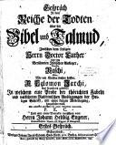 Gespr  ch In dem Reiche der Todten   ber die Bibel und Talmud  Zwischen dem seeligen Herrn Doctor Luther Und dem Ber  hmten J  dischen Ausleger  Namens Raschi  Oder  Wie wir Christen solchen heissen  R  Salomon Jarchi  Aus Franckreich geb  rtig