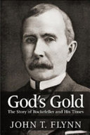 download ebook god's gold: the story of rockefeller and his times pdf epub