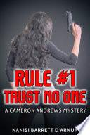 Rule  1  Trust No One Book PDF