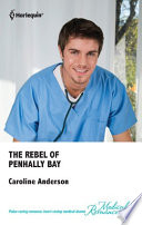 The Rebel Of Penhally Bay