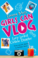 Lucy Locket: Online Disaster: Girls Can Vlog 1