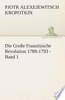 Die Gro  e Franz  sische Revolution 1789 1793