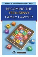 Becoming the Tech Savvy Family Lawyer