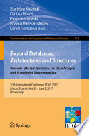 Beyond Databases  Architectures and Structures  Towards Efficient Solutions for Data Analysis and Knowledge Representation