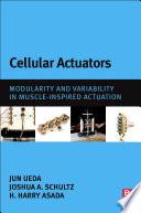 Cellular Actuators