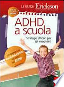 ADHD a scuola  Strategie efficaci per gli insegnanti
