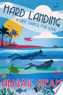 Ebook Hard Landing (Last Chance Romance Series Book 4) Epub Abigail Keam Apps Read Mobile