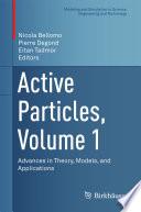 Active Particles  Volume 1