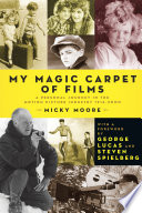My Magic Carpet Of Films