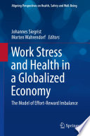 Work Stress and Health in a Globalized Economy