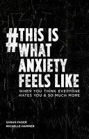 #ThisIsWhatAnxietyFeelsLike
