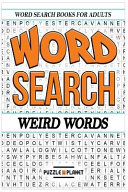 Word Search Puzzle Book  Weird Words