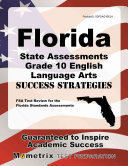 Florida State Assessments Grade 10 English Language Arts Success Strategies Study Guide  FSA Test Review for the Florida Standards Assessments