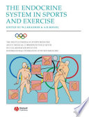 The Encyclopaedia of Sports Medicine  An IOC Medical Commission Publication  The Endocrine System in Sports and Exercise