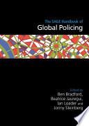 The SAGE Handbook of Global Policing
